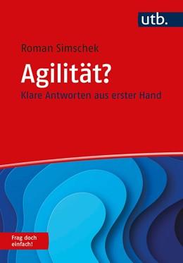 Abbildung von Simschek | Agilität? Frag doch einfach! | 1. Auflage | 2020 | beck-shop.de