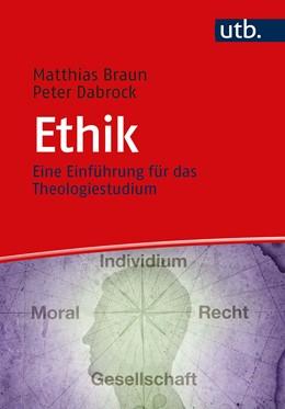Abbildung von Dabrock / Braun   Ethik   1. Auflage   2021   beck-shop.de