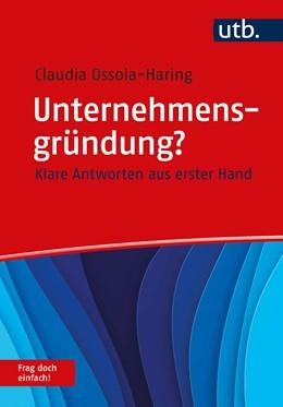Abbildung von Ossola-Haring | Ein Start-up gründen? Frag doch einfach! | 1. Auflage | 2020 | beck-shop.de