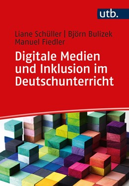 Abbildung von Schüller / Bulizek / Fiedler | Digitale Medien und Inklusion im Deutschunterricht | 2020