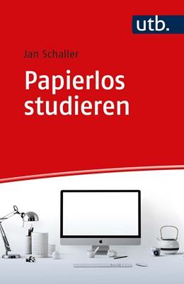 Abbildung von Schaller | Papierlos studieren | 2020 | Wissenschaftlich arbeiten in d...