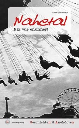 Abbildung von Lutterbach | Geschichten und Anekdoten aus dem Nahetal | 1. Auflage | 2020 | beck-shop.de