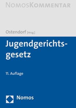 Abbildung von Ostendorf (Hrsg.) | Jugendgerichtsgesetz | 11. Auflage | 2021 | beck-shop.de