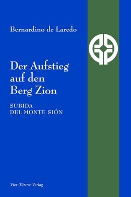 Abbildung von de Laredo | Der Aufstieg zum Berg Zion | 1. Auflage | 2020 | beck-shop.de