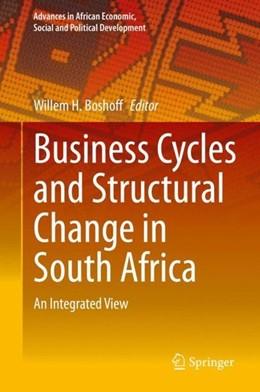 Abbildung von Boshoff | Business Cycles and Structural Change in South Africa | 1. Auflage | 2020 | beck-shop.de