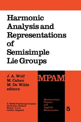 Abbildung von Wolf / Cahen / de Wilde | Harmonic Analysis and Representations of Semisimple Lie Groups | 1980 | Lectures given at the NATO Adv... | 5