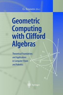 Abbildung von Sommer | Geometric Computing with Clifford Algebras | 2001 | Theoretical Foundations and Ap...