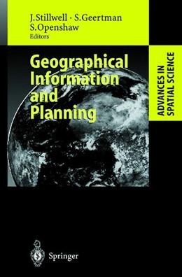 Abbildung von Stillwell / Geertman / Openshaw | Geographical Information and Planning | 1999 | European Perspectives