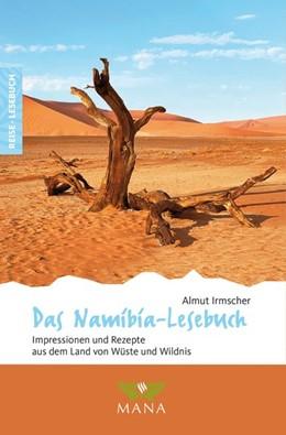 Abbildung von Irmscher | Das Namibia-Lesebuch | 1. Auflage | 2020 | beck-shop.de