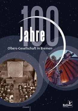 Abbildung von 100 Jahre Olbers-Gesellschaft | 1. Auflage | 2020 | beck-shop.de