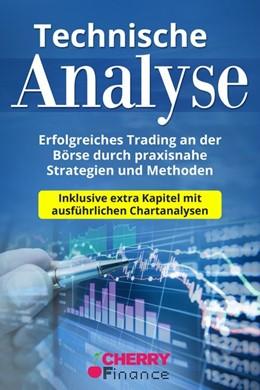 Abbildung von Malkovic / Finance   Technische Analyse   2019   Erfolgreiches Trading an der B...