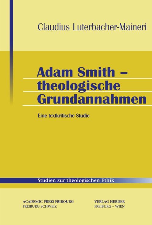 Abbildung von Luterbacher-Maineri | Adam Smith - Theologische Grundannahmen | 2008