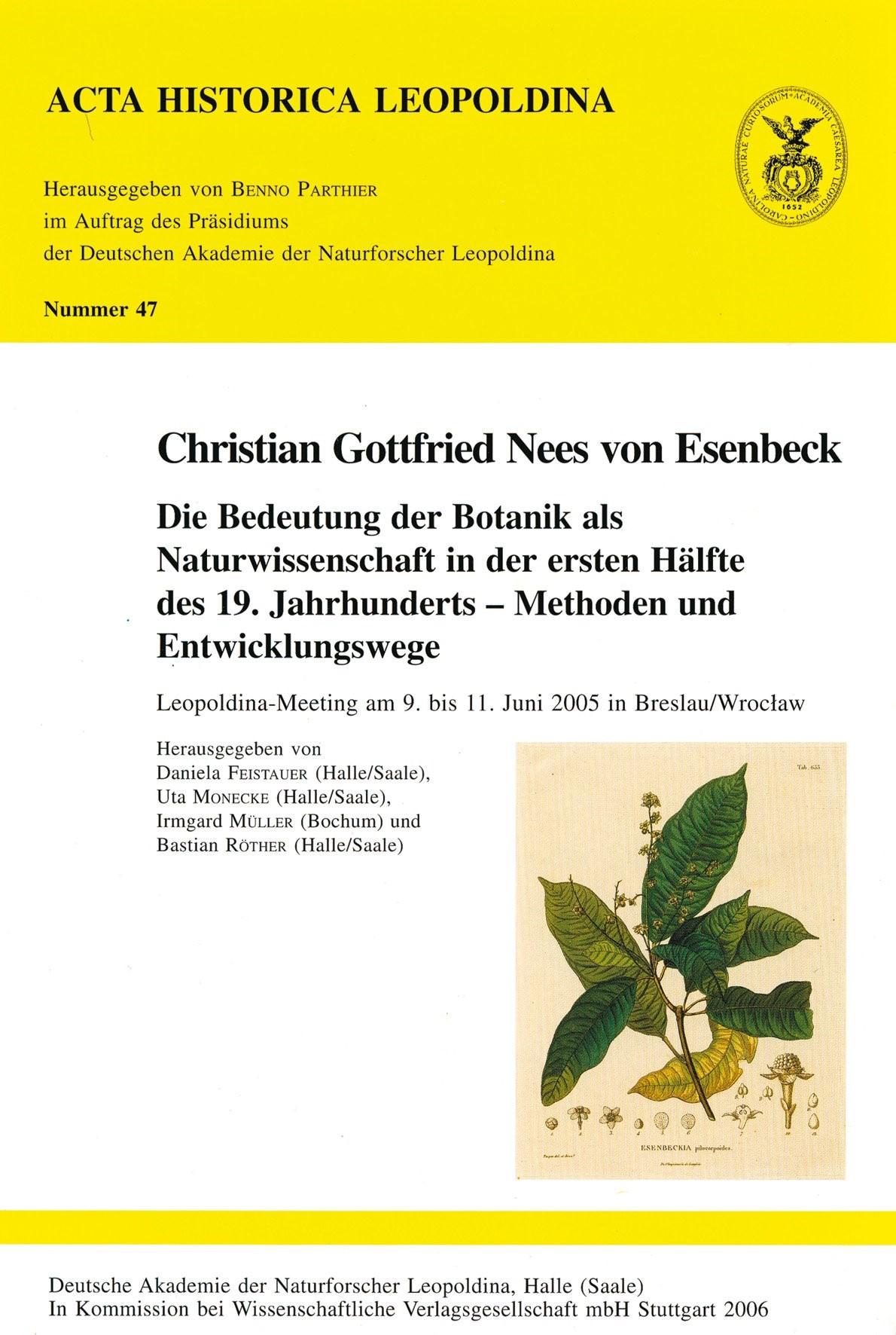 Abbildung von Feistauer / Monecke / Müller / Röther   Christian Gottfried Nees von Esenbeck   2006