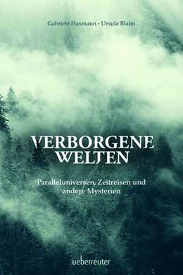 Abbildung von Hasmann / Blaim   Verborgene Welten   1. Auflage   2021   beck-shop.de