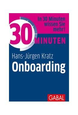 Abbildung von Kratz | 30 Minuten Onboarding | 1. Auflage | 2020 | beck-shop.de