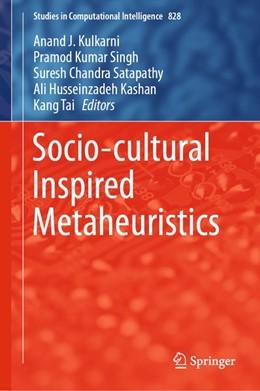 Abbildung von Kulkarni / Singh | Socio-cultural Inspired Metaheuristics | 1. Auflage | 2019 | beck-shop.de