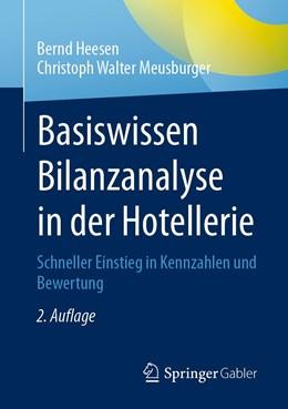 Abbildung von Heesen / Meusburger | Basiswissen Bilanzanalyse in der Hotellerie | 2. Auflage | 2020 | beck-shop.de
