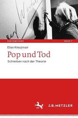 Abbildung von Kreuzmair | Pop und Tod | 2020 | Schreiben nach der Theorie | 7