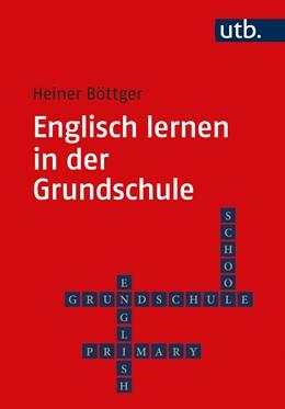 Abbildung von Böttger | Englisch lernen in der Grundschule | 3., komplett überarbeitete Auflage | 2020 | 5472