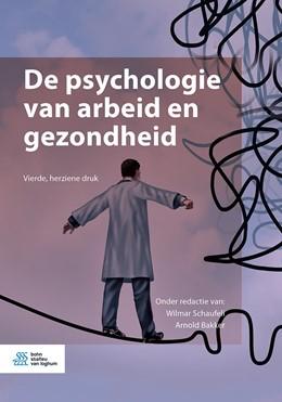 Abbildung von Schaufeli / Bakker | De psychologie van arbeid en gezondheid | 4th ed. 2020 | 2020