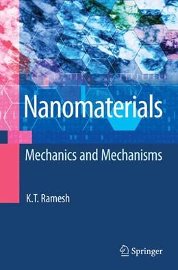 Abbildung von Ramesh   Nanomaterials   2009   Mechanics and Mechanisms