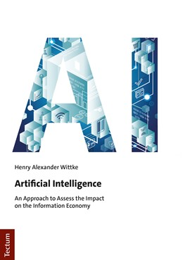 Abbildung von Wittke | Artificial Intelligence | 2020 | An Approach to Assess the Impa...