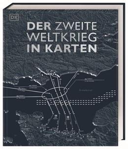 Abbildung von Adams / Allan | Der Zweite Weltkrieg in Karten | 1. Auflage | 2020 | beck-shop.de