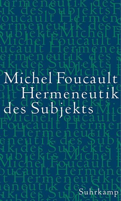 Abbildung von Foucault | Hermeneutik des Subjekts | 2004