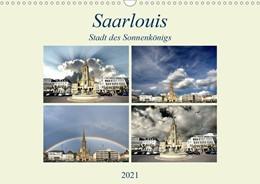 Abbildung von Rufotos | Saarlouis - Stadt des Sonnenkönigs (Wandkalender 2021 DIN A3 quer) | 2. Auflage | 2020 | beck-shop.de