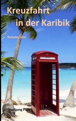 Abbildung von Pade | Kreuzfahrt in der Karibik | 1. Auflage | 2020 | beck-shop.de