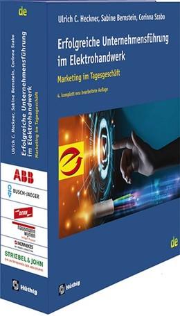 Abbildung von Heckner / Bernstein | Erfolgreiche Unternehmensführung im Elektrohandwerk | 4. Auflage | 2020 | beck-shop.de