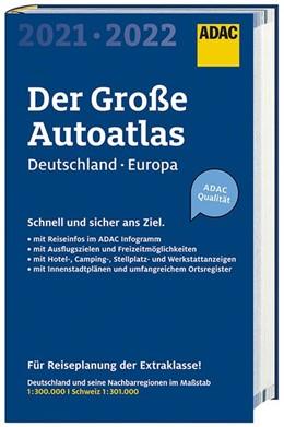 Abbildung von Großer ADAC Autoatlas 2021/2022, Deutschland 1:300 000, Europa 1:750 000 | 2020