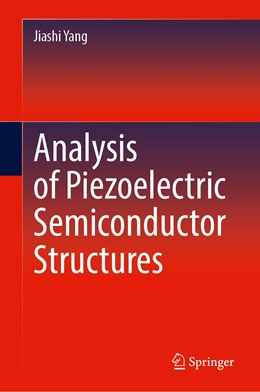 Abbildung von Yang | Analysis of Piezoelectric Semiconductor Structures | 1st ed. 2020 | 2020