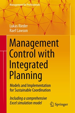Abbildung von Rieder / Lawson | Management Control with Integrated Planning | 1st ed. 2020 | 2020 | Models and Implementation for ...
