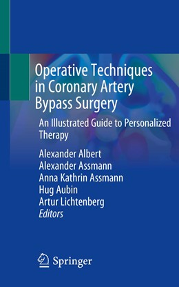 Abbildung von Albert / Assmann | Operative Techniques in Coronary Artery Bypass Surgery | 1. Auflage | 2020 | beck-shop.de