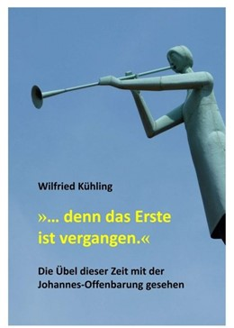 Abbildung von Kühling   »... denn das Erste ist vergangen.«   1. Auflage   2020   beck-shop.de