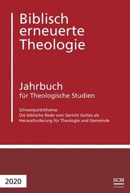 Abbildung von Raedel / Buchegger-Müller | Die biblische Rede vom Gericht Gottes als Herausforderung für Theologie und Geme | 1. Auflage | 2020 | beck-shop.de