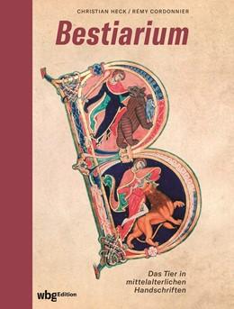 Abbildung von Heck / Cordonnier   Bestiarium   1. Auflage   2020   beck-shop.de