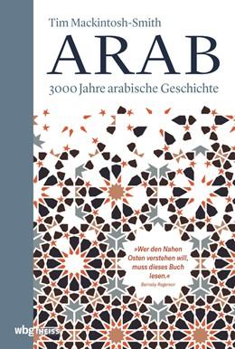 Abbildung von Mackintosh-Smith | Arab | 1. Auflage | 2021 | beck-shop.de