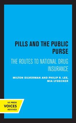 Abbildung von Silverman / Lee   Pills and the Public Purse   1. Auflage   2021   beck-shop.de