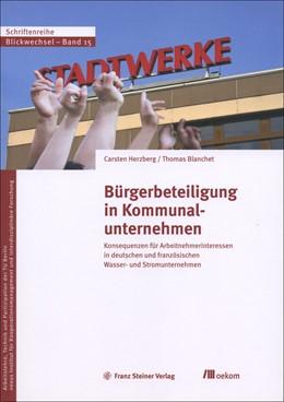 Abbildung von Herzberg / Blanchet | Bürgerbeteiligung in Kommunalunternehmen | 1. Auflage | 2020 | 15 | beck-shop.de