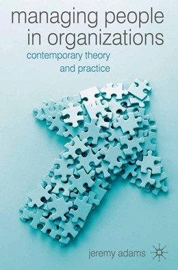 Abbildung von Adams   Managing People in Organisations   2006   2006   Contemporary Theory and Practi...