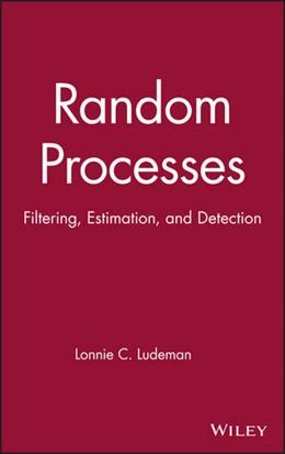 Abbildung von Ludeman | Random Processes | 2003 | Filtering, Estimation, and Det...