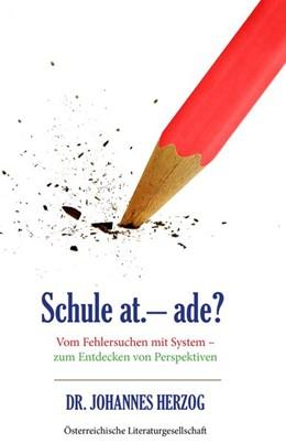 Abbildung von Herzog | Schule at. - ade? | 1. Auflage | 2020 | beck-shop.de