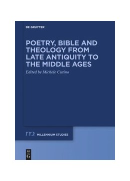 Abbildung von Cutino | Poetry, Bible and Theology from Late Antiquity to the Middle Ages | 1. Auflage | 2020 | beck-shop.de