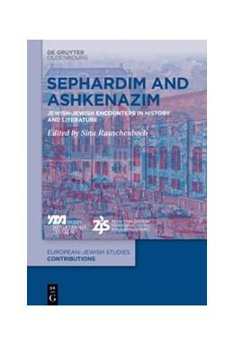 Abbildung von Rauschenbach   Sephardim and Ashkenazim   1. Auflage   2020   beck-shop.de