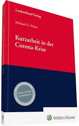 Abbildung von Peters | Kurzarbeit in der Corona-Krise | 1. Auflage | 2020 | beck-shop.de