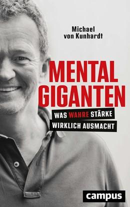 Abbildung von Kunhardt | Mentalgiganten | 1. Auflage | 2020 | beck-shop.de