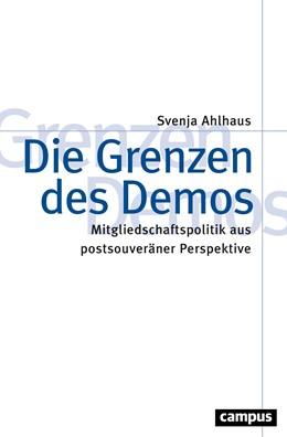 Abbildung von Ahlhaus | Die Grenzen des Demos | 1. Auflage | 2020 | beck-shop.de