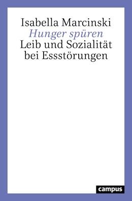 Abbildung von Marcinski   Hunger spüren   2020   Leib und Sozialität bei Essstö...